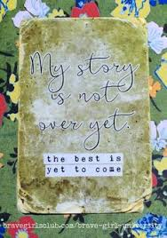 your story is not over